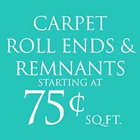 Carpet Roll Ends & Remnants 75¢ Sq. Ft.